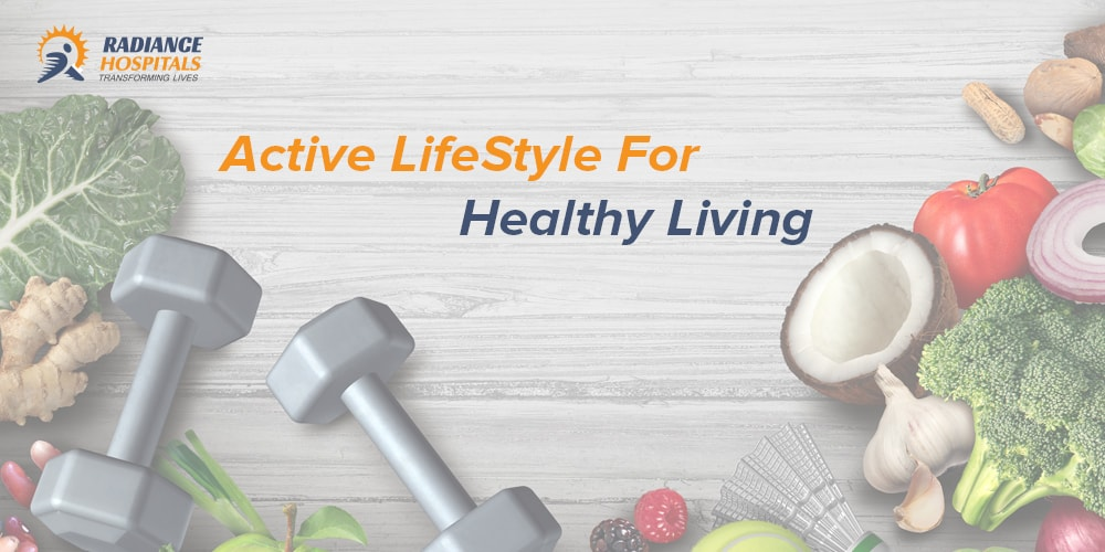 Active LifeStyle For Healthy Living